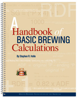 A Handbook of Basic Brewing Calculations