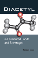 Diacetyl in Fermented Foods and Beverages
