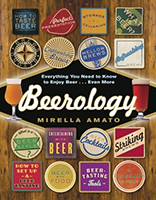 Beerology: Everything You Need to Know to Enjoy Beer… Even More