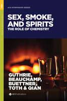 Sex, Smoke, and Spirits: The Role of Chemistry