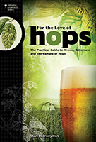 For the Love of Hops: The Practical Guide