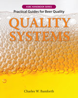 QUALITY SYSTEMS: Practical Guides for Beer...